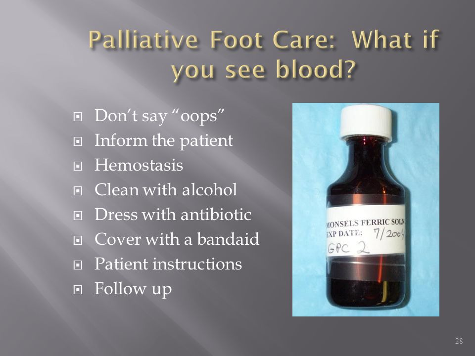 Palliative Foot Care: What if you see blood