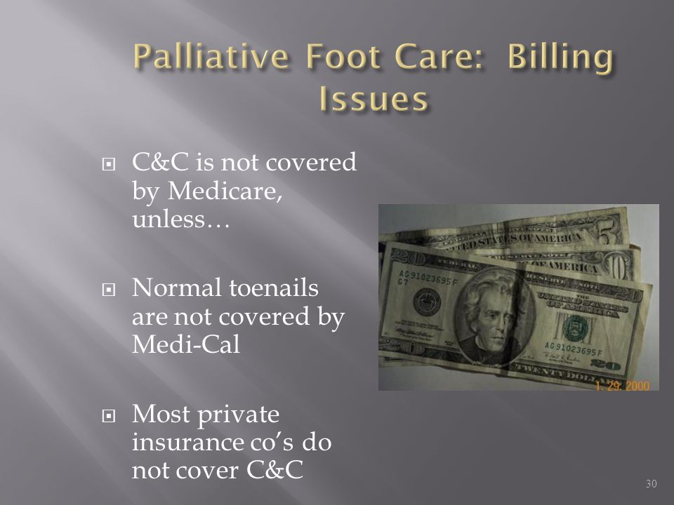 Palliative Foot Care: Billing Issues