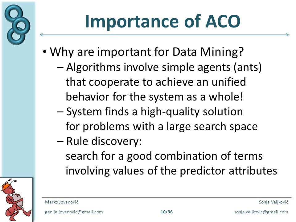 Importance of ACO Why are important for Data Mining