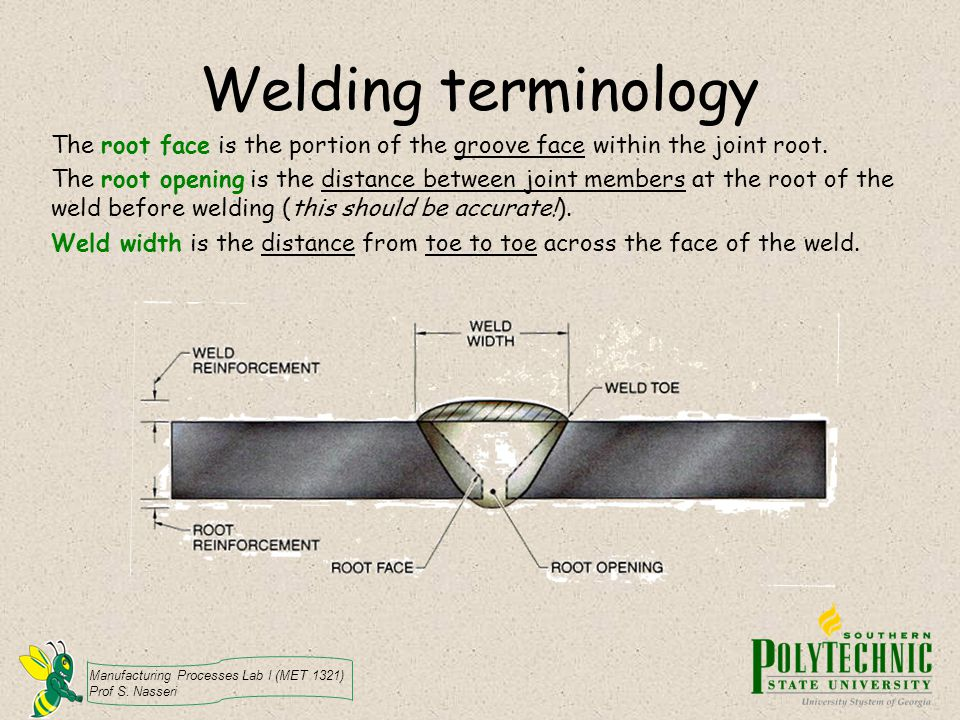 Welding terminology The root face is the portion of the groove face within the joint root.