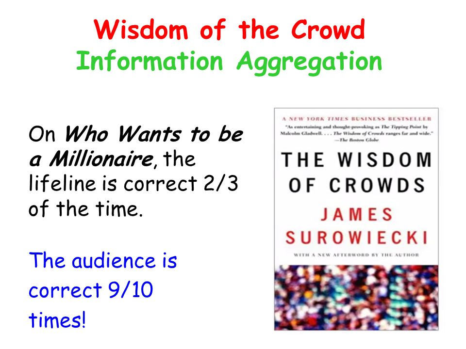 Wisdom of the Crowd Information Aggregation