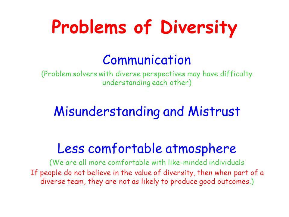 Problems of Diversity Communication Misunderstanding and Mistrust