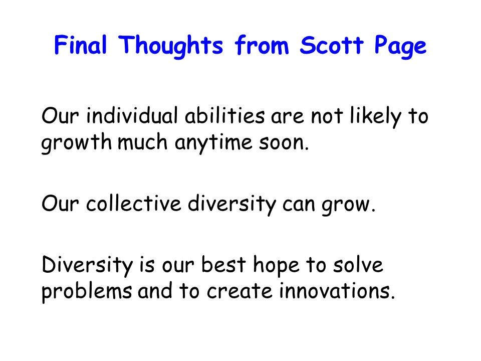 Final Thoughts from Scott Page