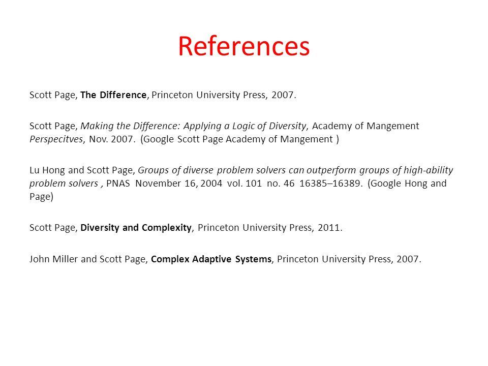 References Scott Page, The Difference, Princeton University Press, 2007.
