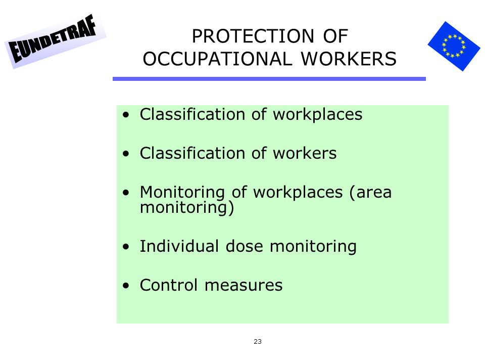 PROTECTION OF OCCUPATIONAL WORKERS