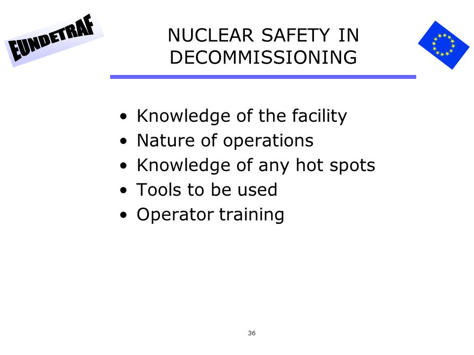 NUCLEAR SAFETY IN DECOMMISSIONING