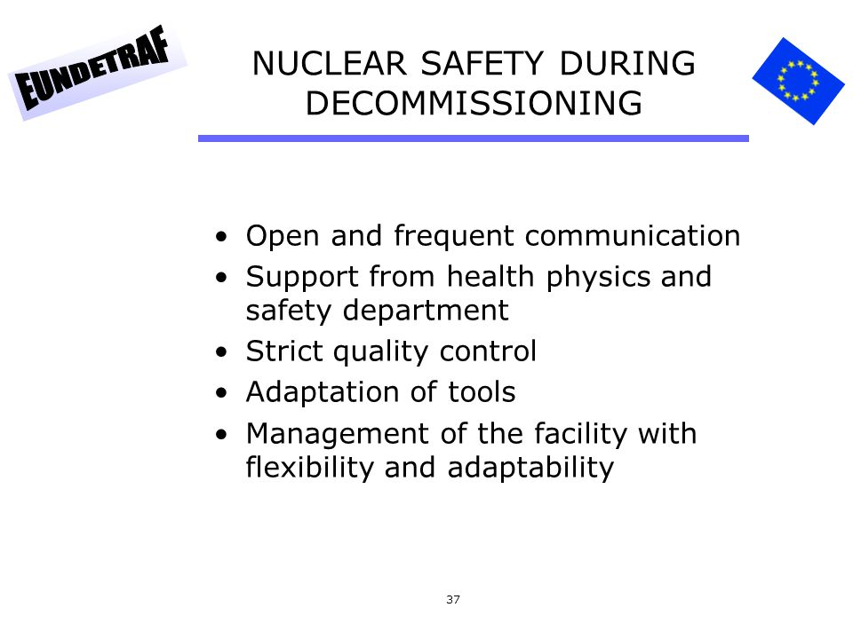 NUCLEAR SAFETY DURING DECOMMISSIONING