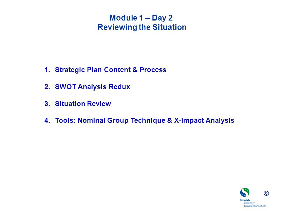 Module 1 – Day 2 Reviewing the Situation