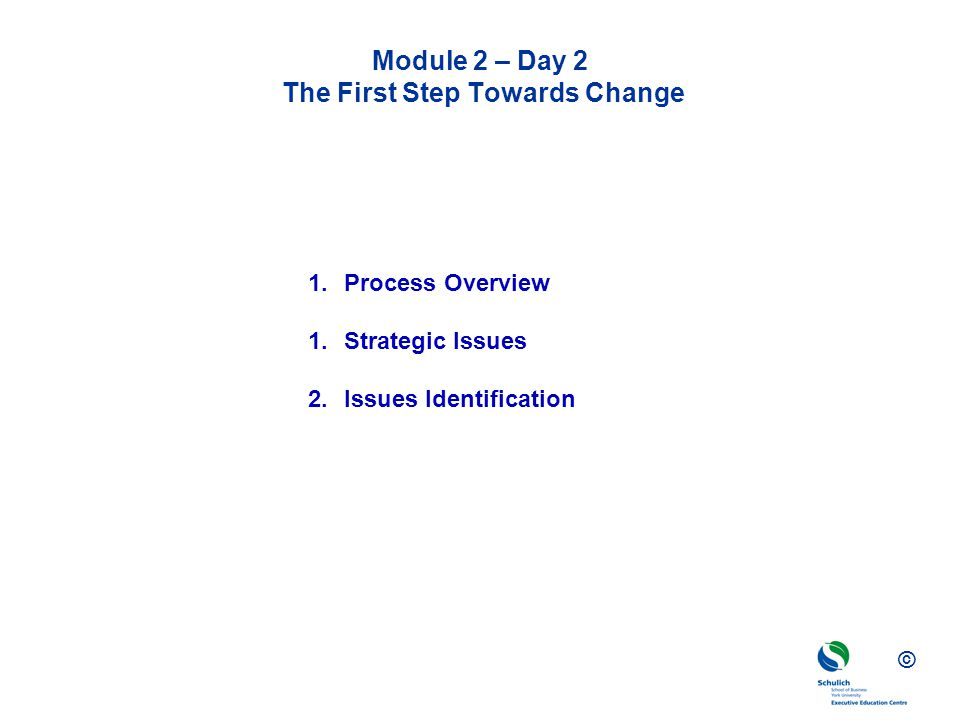 Module 2 – Day 2 The First Step Towards Change