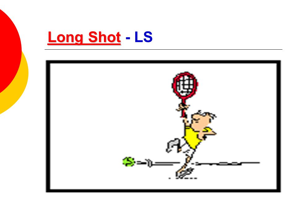 Long Shot - LS