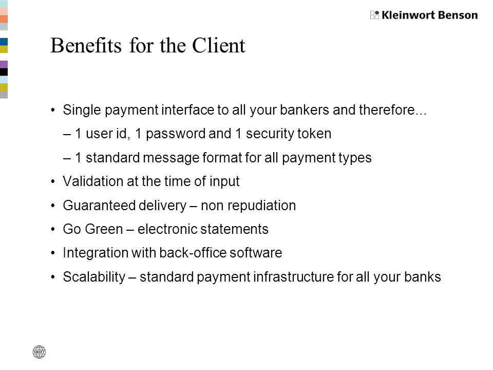 Benefits for the Client