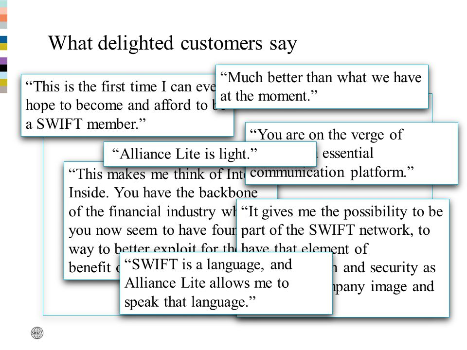 What delighted customers say