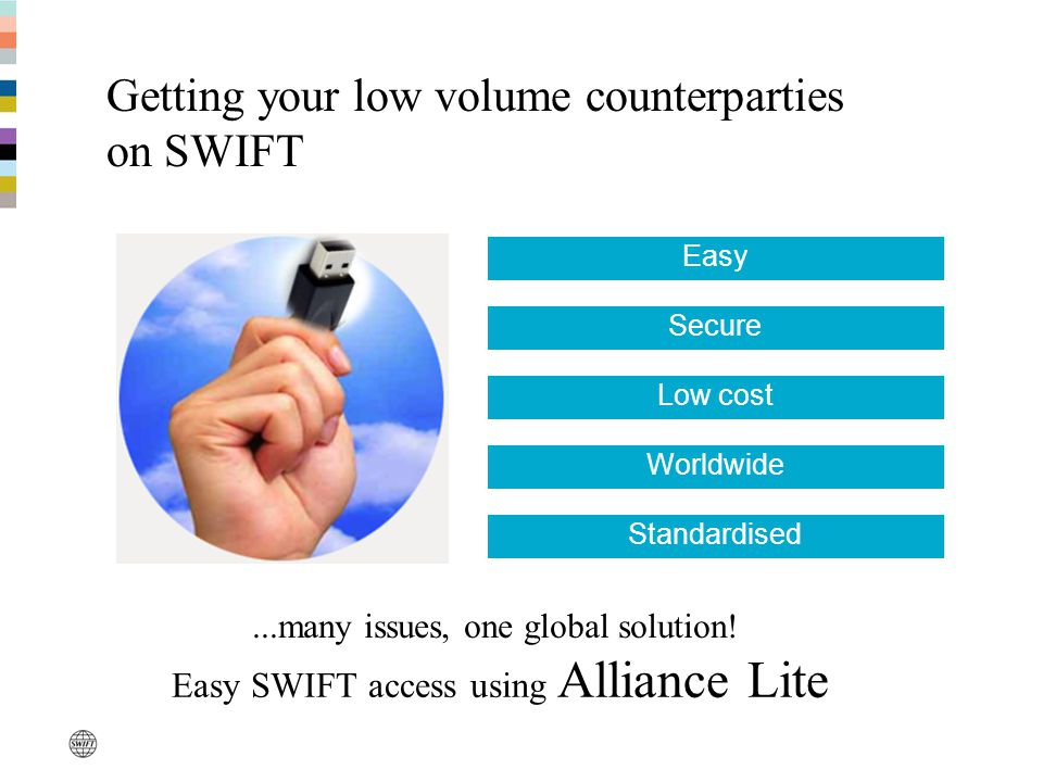 Getting your low volume counterparties on SWIFT