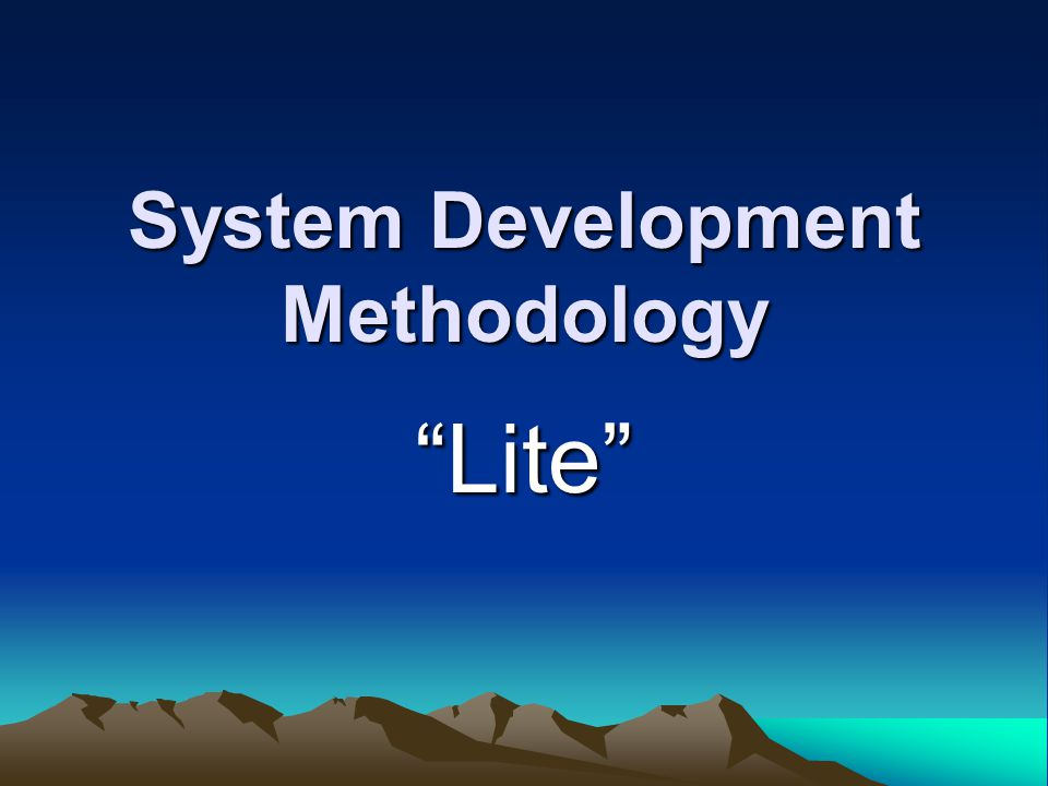 System Development Methodology