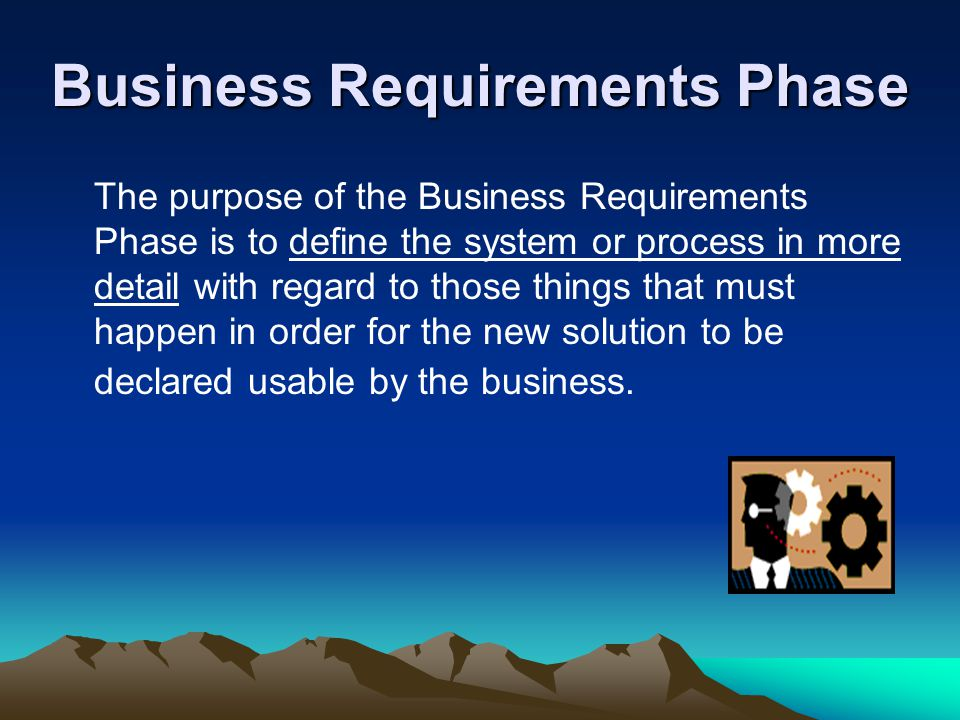 Business Requirements Phase