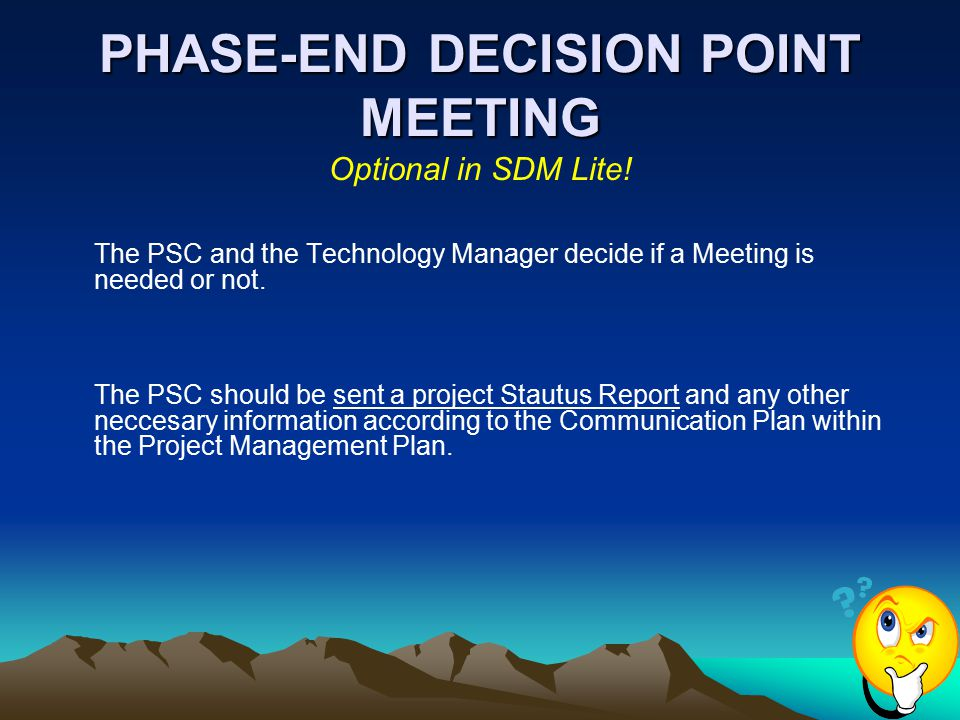 PHASE-END DECISION POINT MEETING