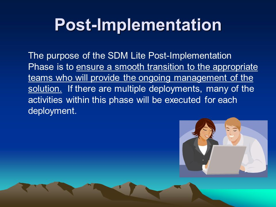 Post-Implementation
