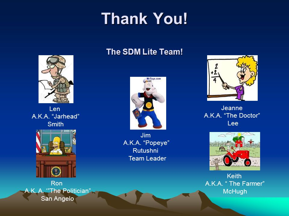 Thank You! The SDM Lite Team!