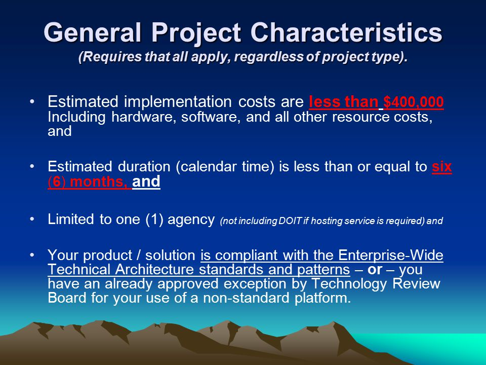 General Project Characteristics (Requires that all apply, regardless of project type).