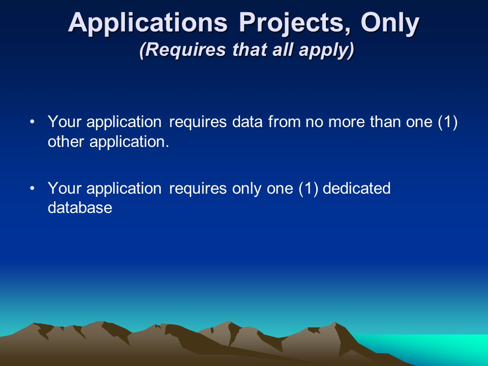Applications Projects, Only (Requires that all apply)
