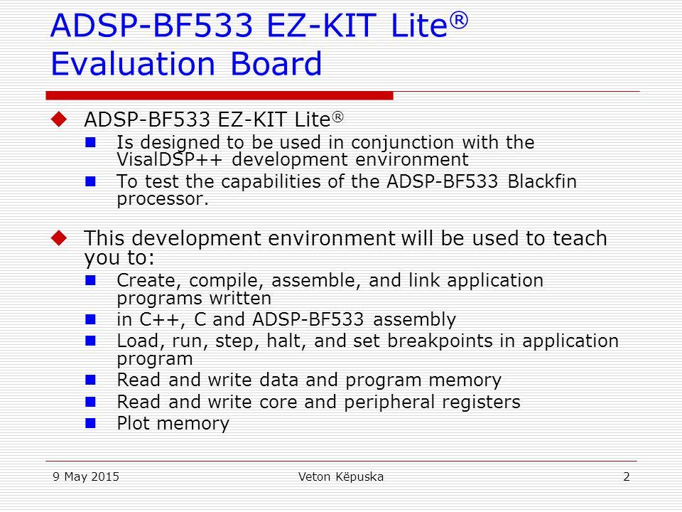 ADSP-BF533 EZ-KIT Lite® Evaluation Board