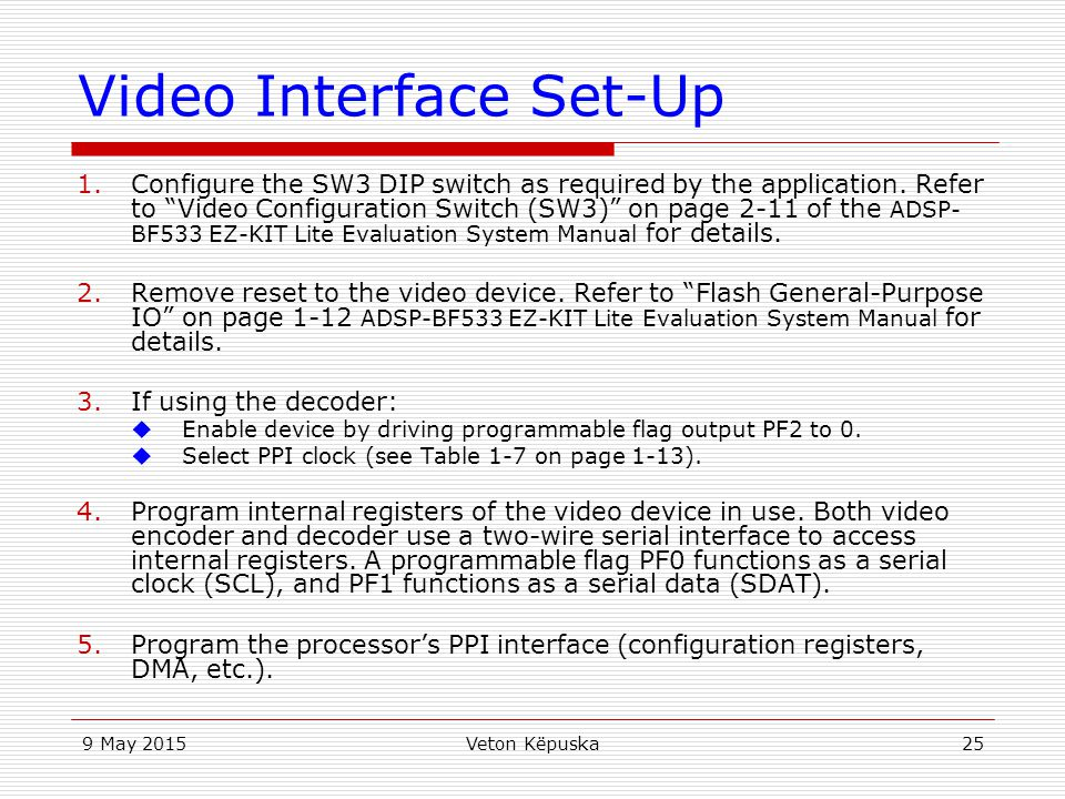 Video Interface Set-Up