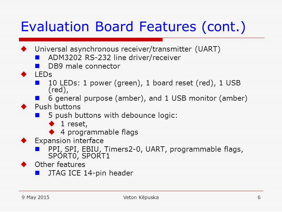 Evaluation Board Features (cont.)