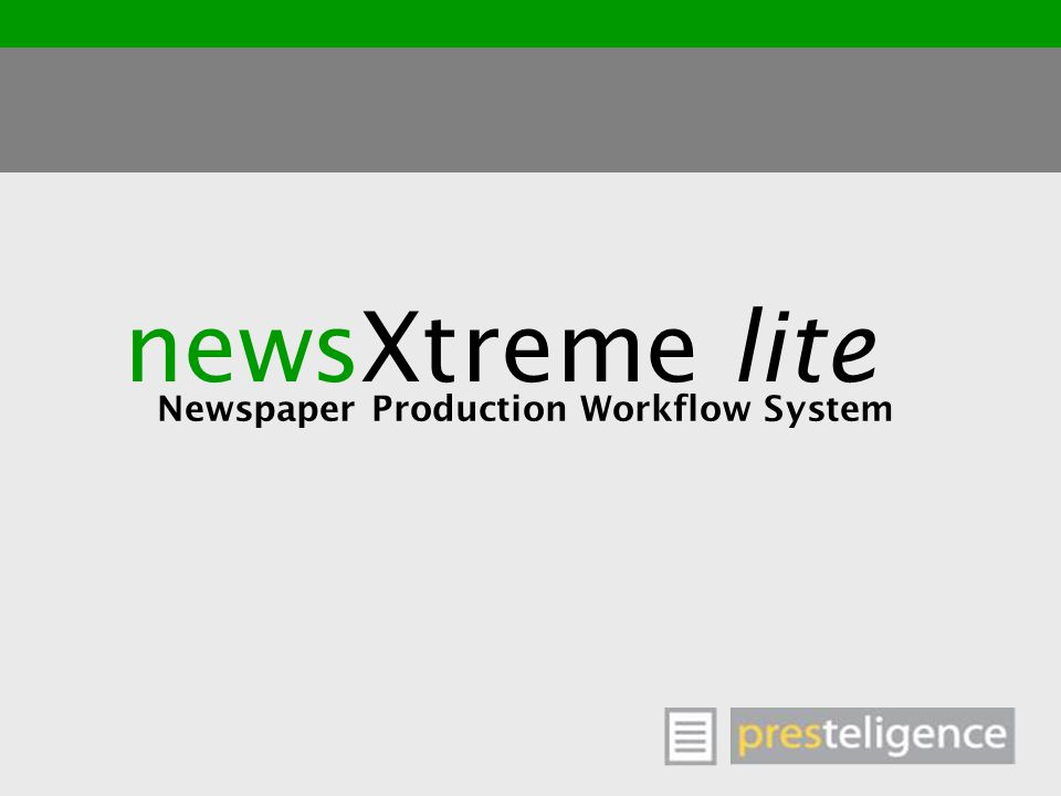 newsXtreme lite Newspaper Production Workflow System
