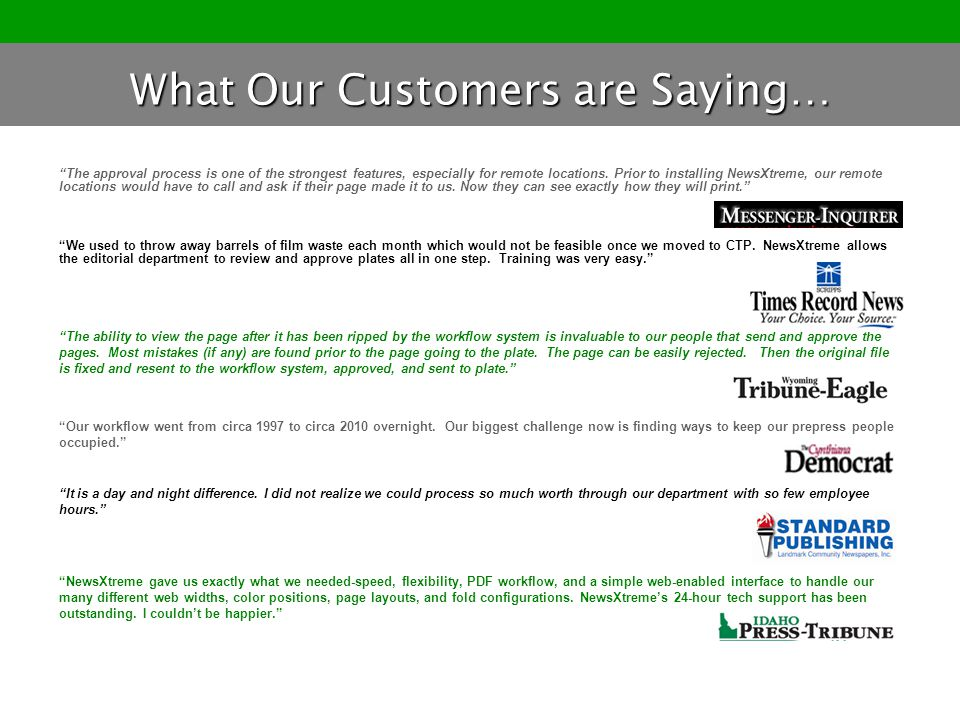 What Our Customers are Saying…