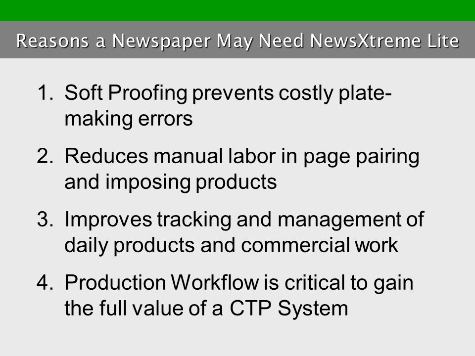 Reasons a Newspaper May Need NewsXtreme Lite
