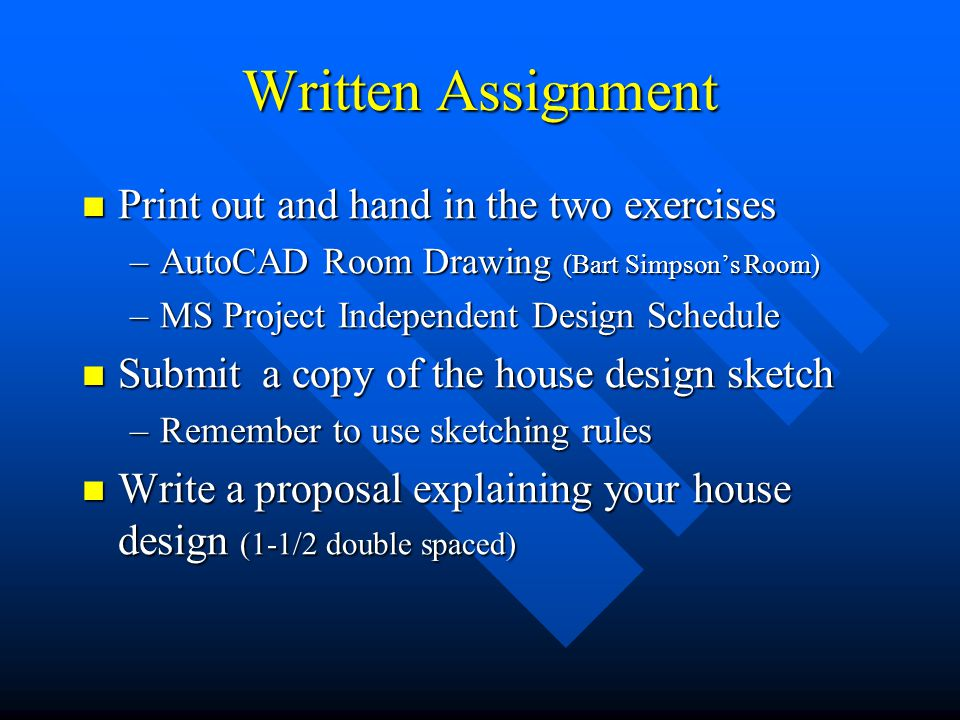 Written Assignment Print out and hand in the two exercises