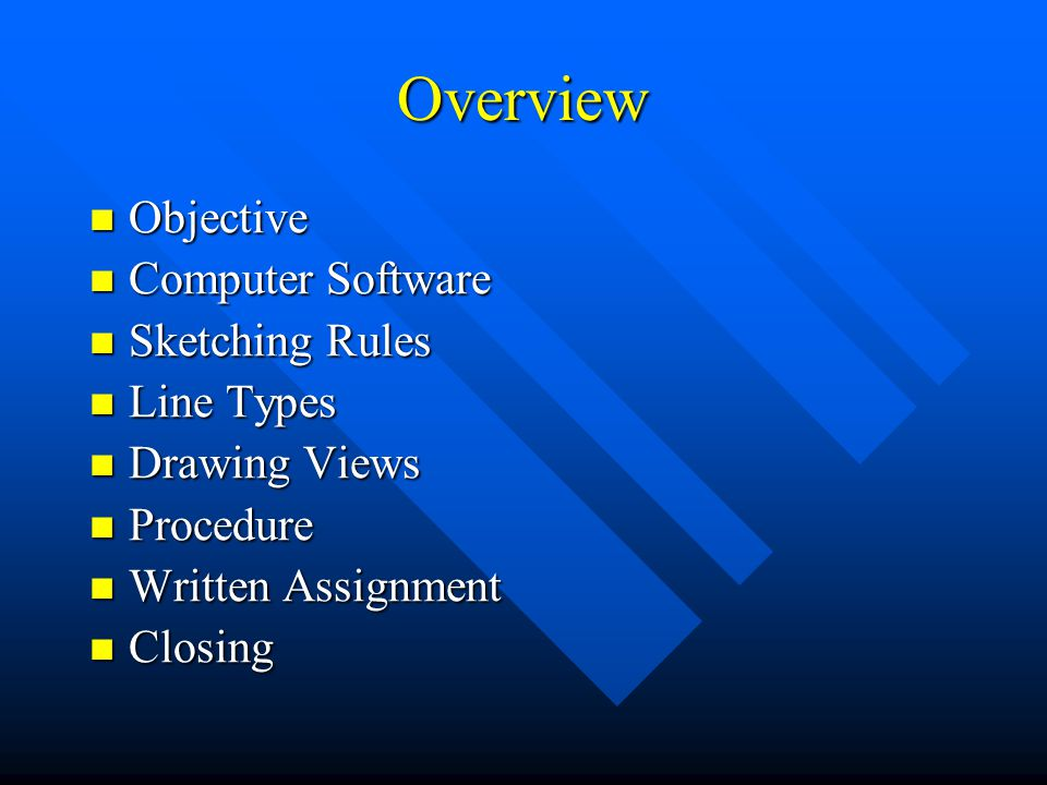 Overview Objective Computer Software Sketching Rules Line Types