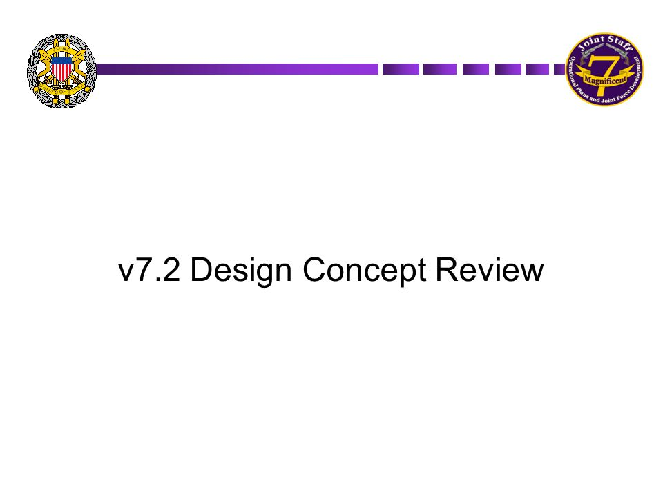 v7.2 Design Concept Review