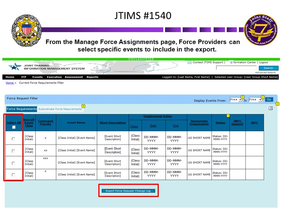 JTIMS #1540 From the Manage Force Assignments page, Force Providers can select specific events to include in the export.