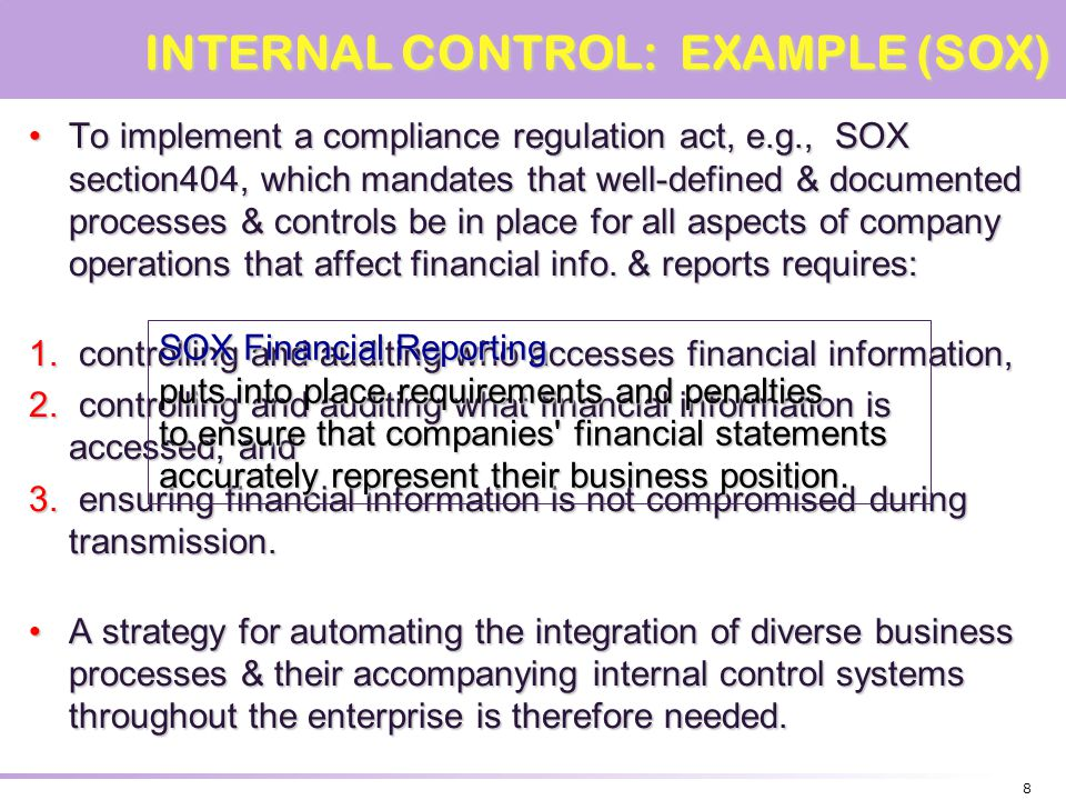 INTERNAL CONTROL: EXAMPLE (SOX)
