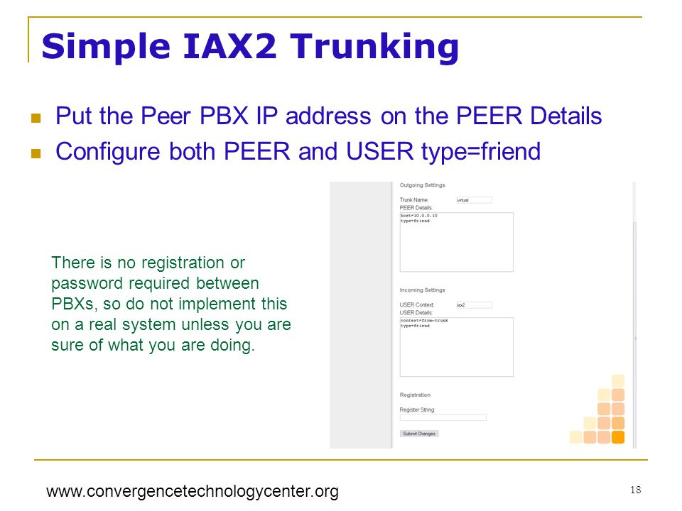 Simple IAX2 Trunking Put the Peer PBX IP address on the PEER Details