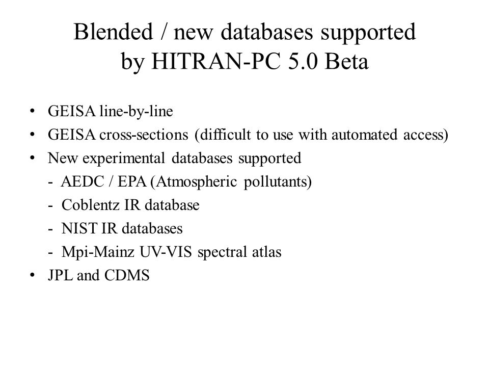 Blended / new databases supported by HITRAN-PC 5.0 Beta