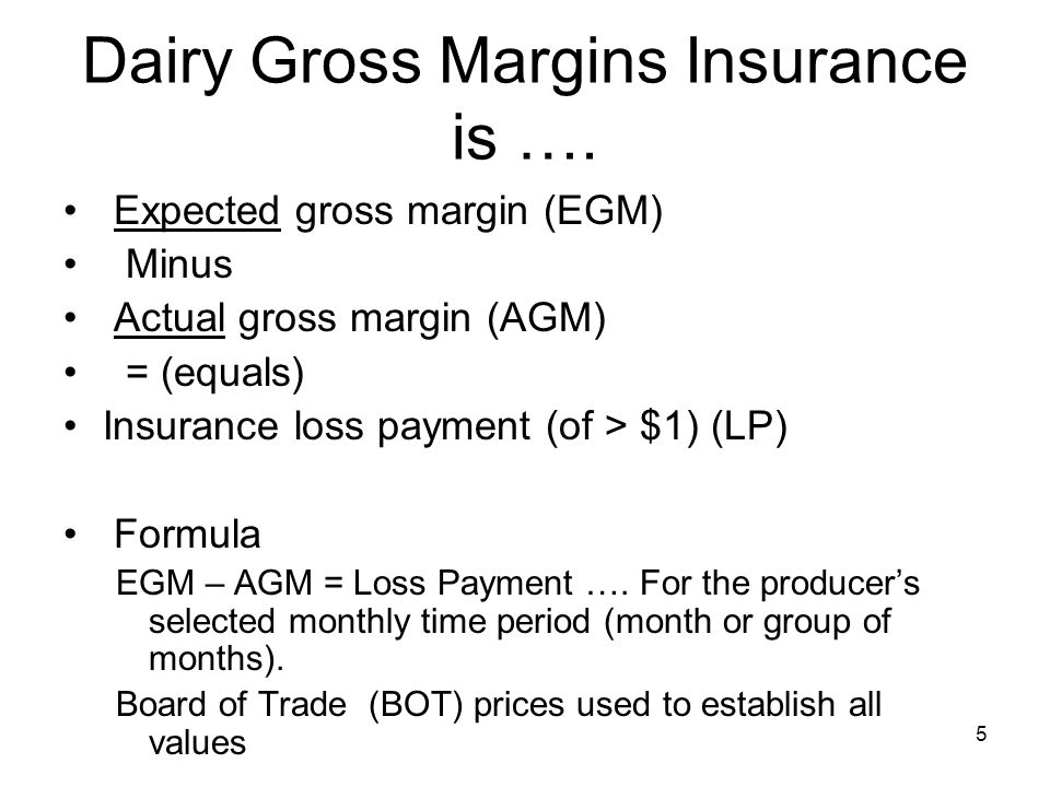 Dairy Gross Margins Insurance is ….
