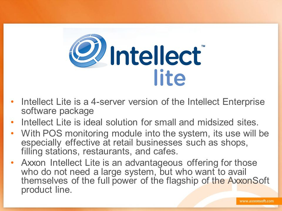 Intellect Lite is a 4-server version of the Intellect Enterprise software package