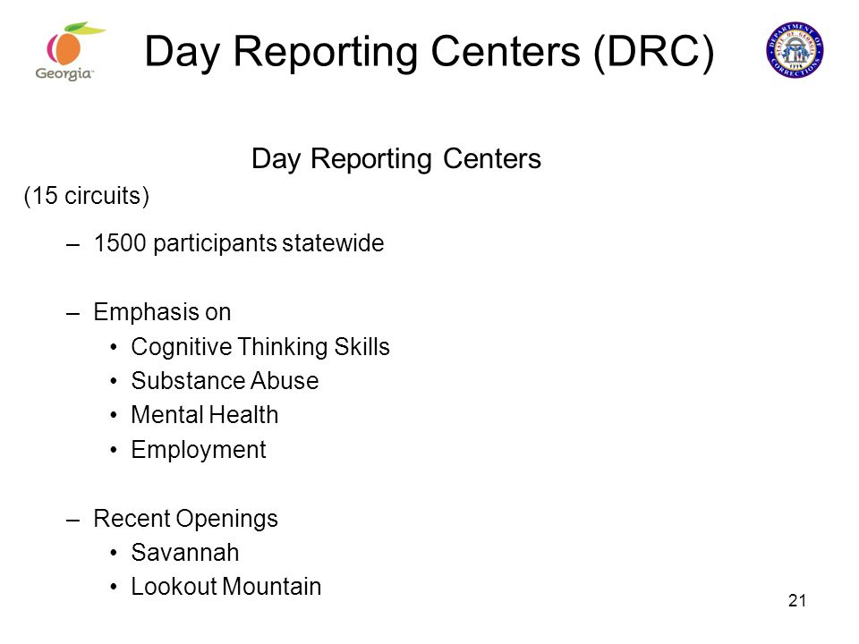 Day Reporting Centers (DRC)