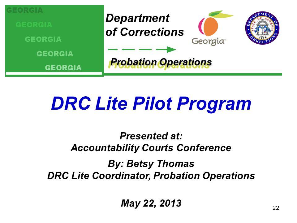 DRC Lite Pilot Program Department of Corrections Probation Operations