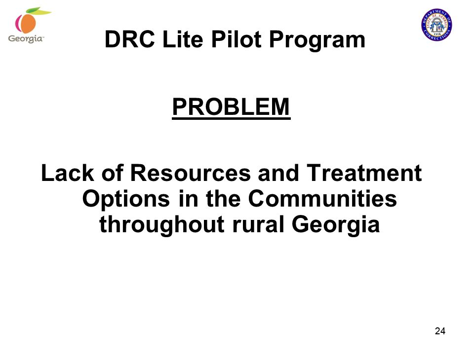 DRC Lite Pilot Program PROBLEM