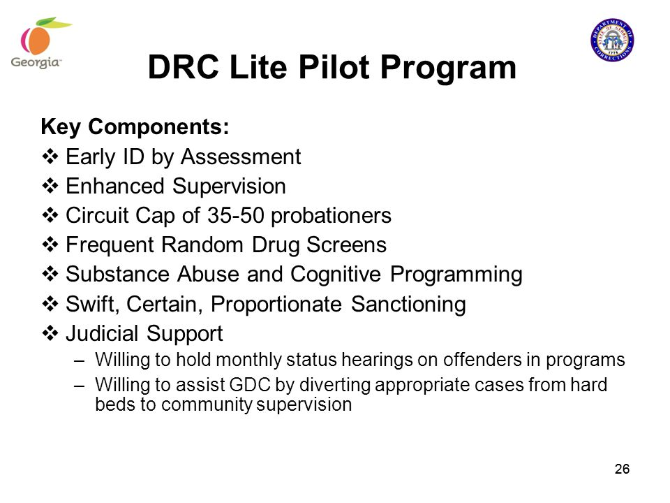 DRC Lite Pilot Program Key Components: Early ID by Assessment