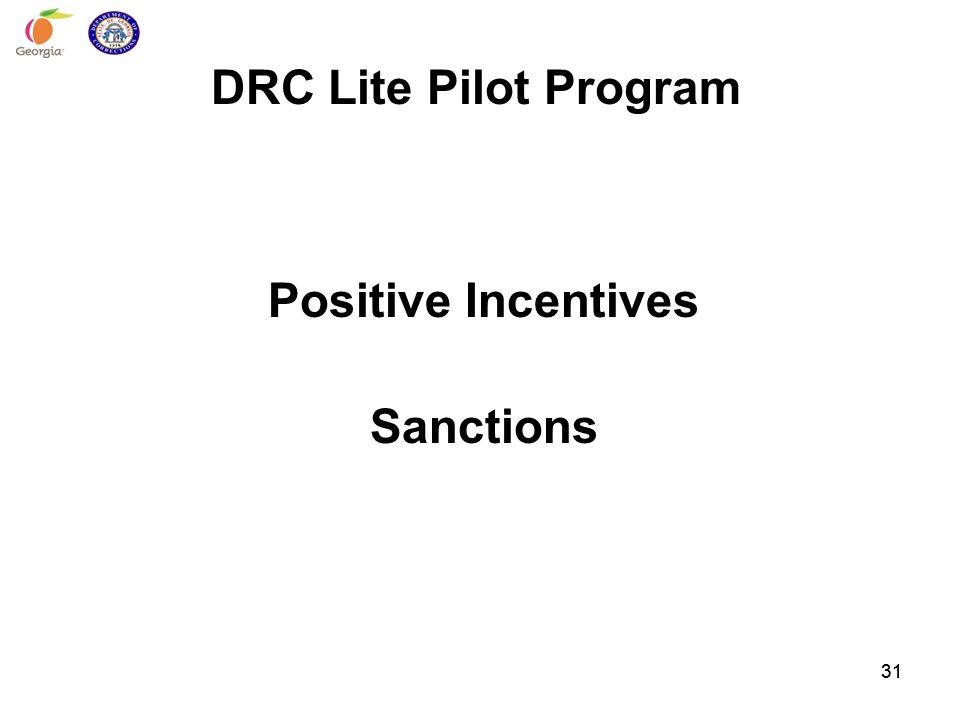DRC Lite Pilot Program Positive Incentives Sanctions