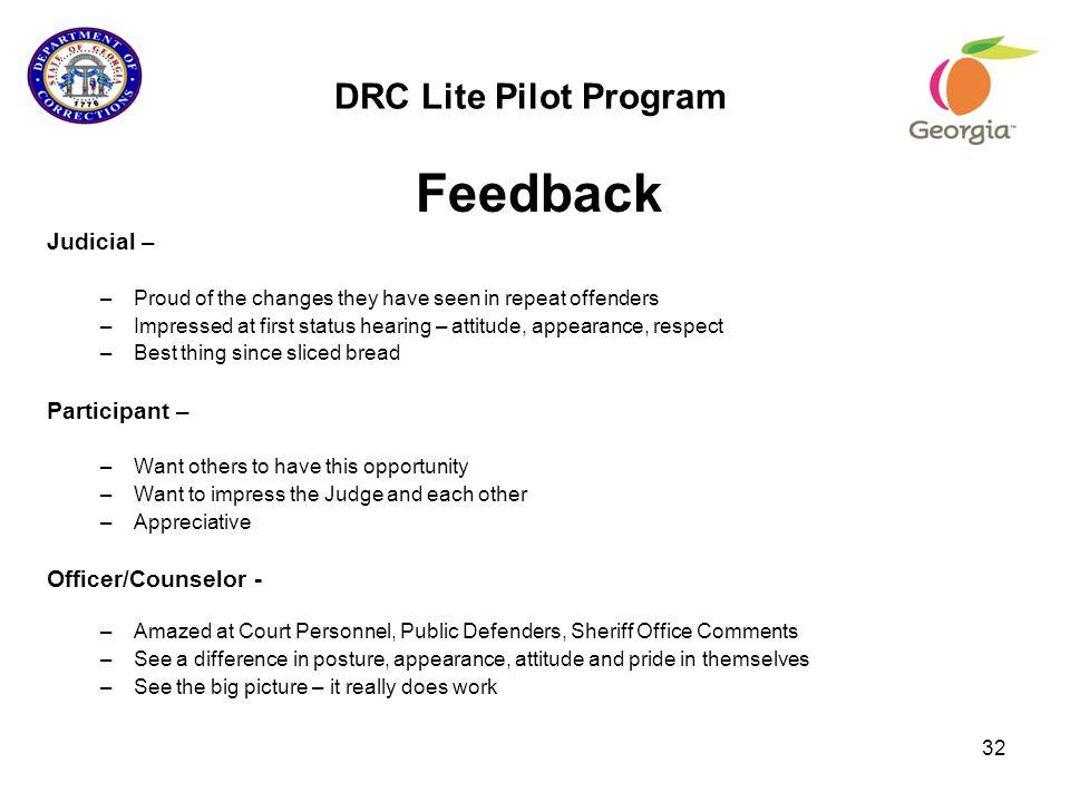 Feedback DRC Lite Pilot Program Judicial – Participant –