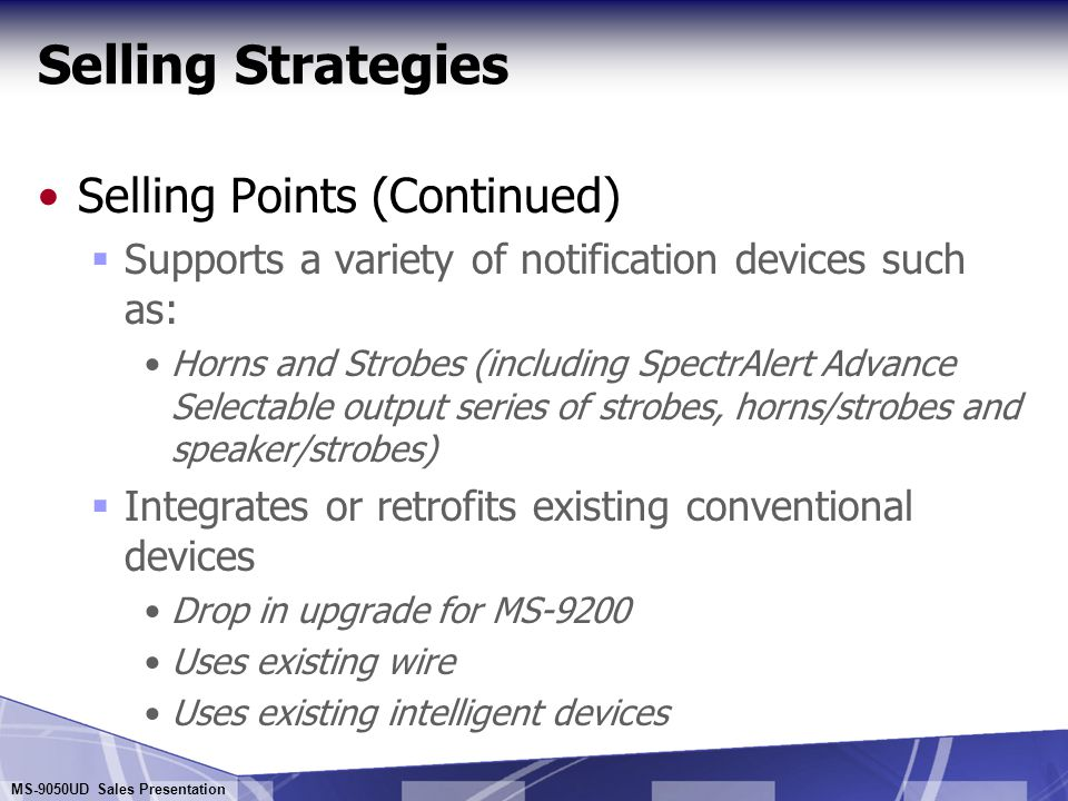 Selling Strategies Selling Points (Continued)