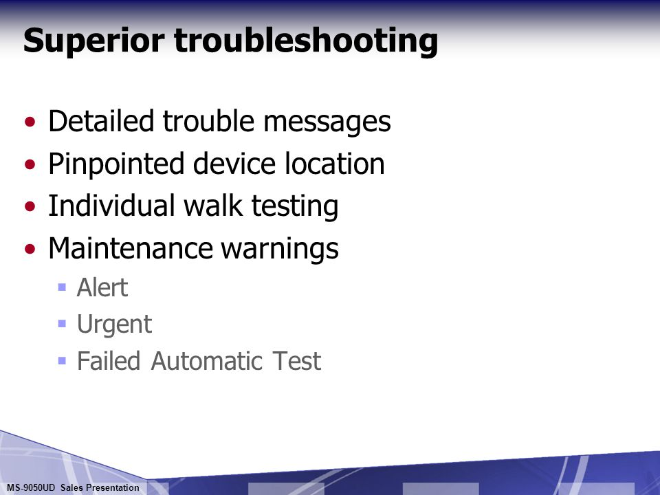 Superior troubleshooting