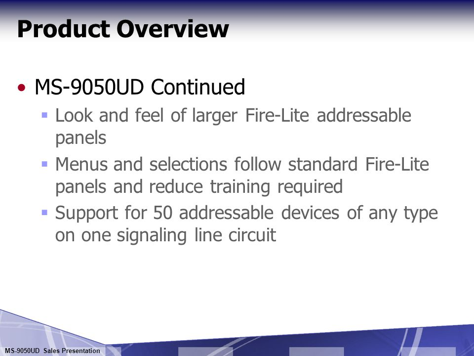 Product Overview MS-9050UD Continued