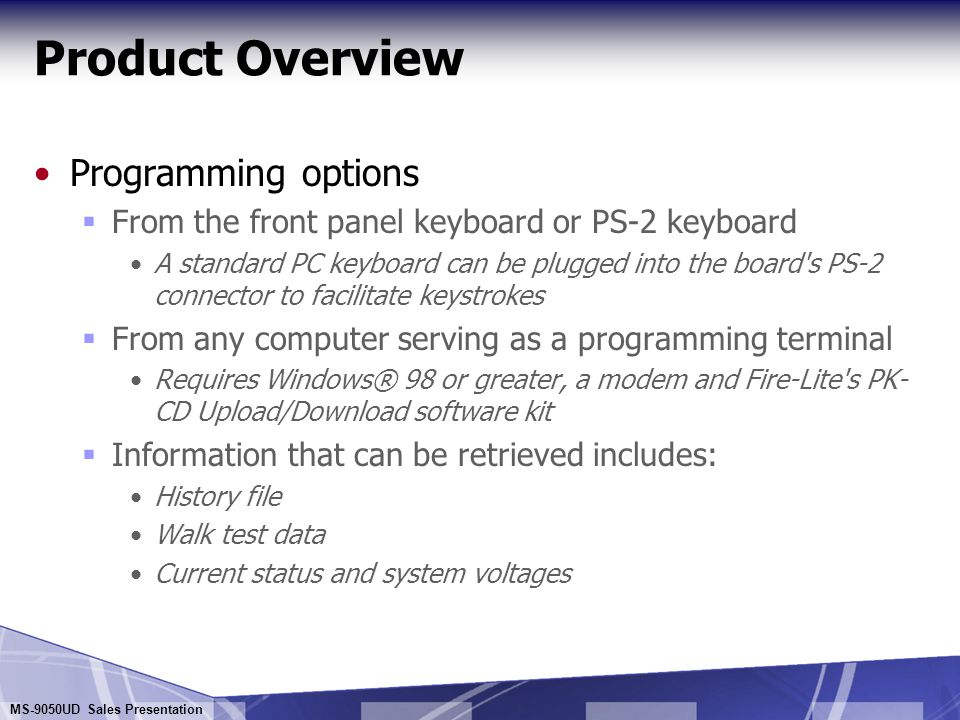Product Overview Programming options