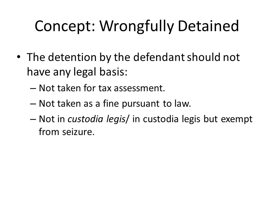 Concept: Wrongfully Detained
